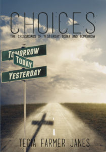Tecia Farmer Janes' new Bible study, CHOICES, is now available!